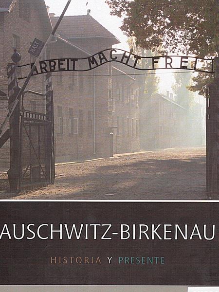 Auschwitz-Exhibition-Auschwitz-Birkenau-historia-y-presente